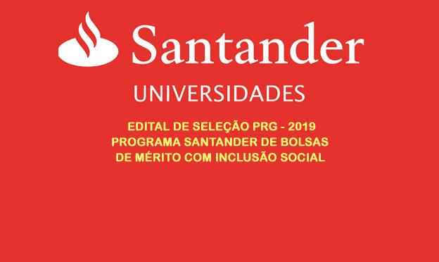 Edital Santander 2019 para Bolsas de Mérito com Inclusão Social
